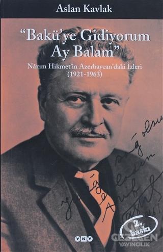 Bakü'ye Gidiyorum Ay Balam