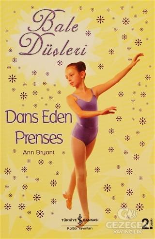 Bale Düşleri Dans Eden Prenses