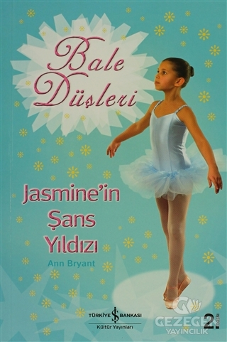 Bale Düşleri Jasmine'in Şans Yıldızı