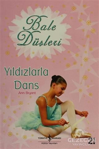 Bale Düşleri Yıldızlarla Dans