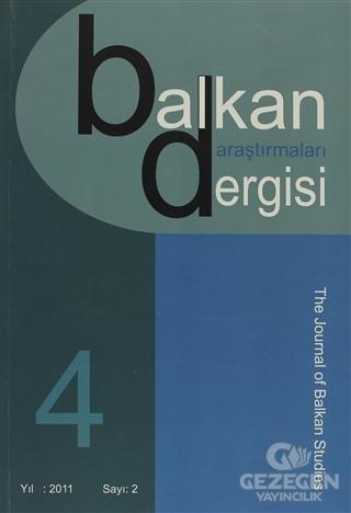 Balkan Araştırmaları Dergisi Cilt: 4 Sayı: 2