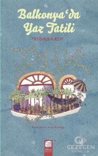 Balkonya'da Yaz Tatili