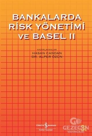 Bankalarda Risk Yönetimi ve Basel 2