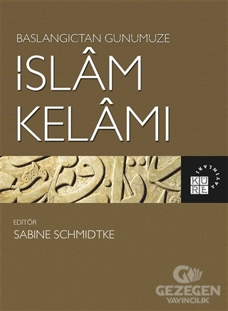 Başlangıçtan Günümüze İslam Kelamı