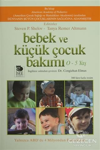 Bebek Ve Küçük Çocuk Bakımı (0 - 5 Yaş)