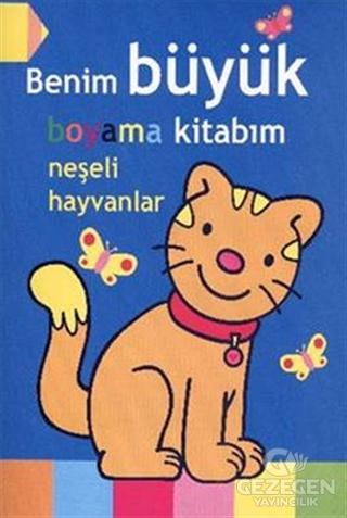 Benim Büyük Boyama Kitabım - Neşeli Hayvanlar