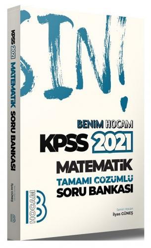 Benim Hocam 2021 KPSS Matematik Soru Bankası Çözümlü - İlyas Güneş Benim Hocam Yayınları