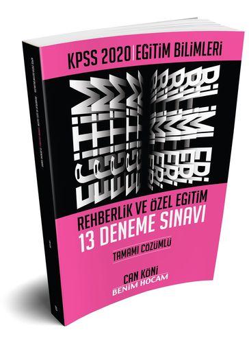 2020 KPSS Eğitim Bilimleri Rehberlik ve Özel Eğitim Tamamı Çözümlü 13 Deneme Can Köni