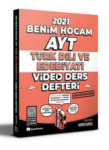 Benim Hocam 2021 YKS AYT Türk Dili ve Edebiyatı Video Ders Defteri - Kadir Gümüş Benim Hocam Yayınları