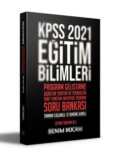 Benim Hocam Yayınları 2021 KPSS Eğitim Bilimleri Program Geliştirme - ÖYT - Sınıf Yönetimi - Materyal Tasarımı Soru Bankası