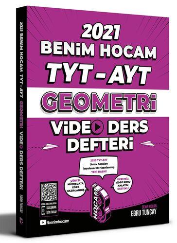 Benim Hocam 2021 YKS TYT AYT Geometri Video Ders Defteri - Ebru Tuncay Benim Hocam Yayınları