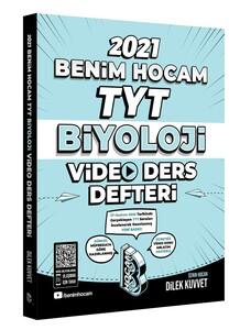 Benim Hocam 2021 YKS TYT Biyoloji Video Ders Defteri - Dilek Kuvvet Benim Hocam Yayınları
