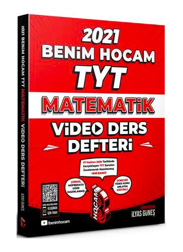Benim Hocam 2021 YKS TYT Matematik Video Ders Defteri - İlyas Güneş Benim Hocam Yayınları