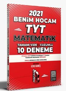 Benim Hocam 2021 YKS TYT Matematik 10 Deneme - İlyas Güneş Benim Hocam Yayınları