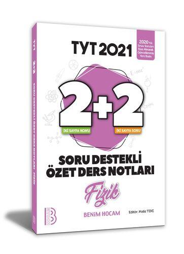 Benim Hocam Yayınları 2021 YKS TYT Fizik 2+2 Soru Destekli Özet Ders Notları