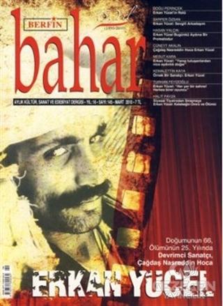 Berfin Bahar Aylık Kültür, Sanat ve Edebiyat Dergisi Sayı : 145