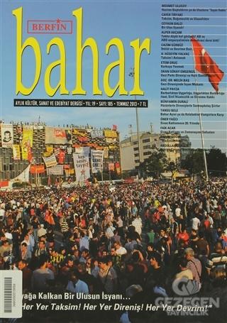 Berfin Bahar Aylık Kültür, Sanat ve Edebiyat Dergisi Sayı : 185