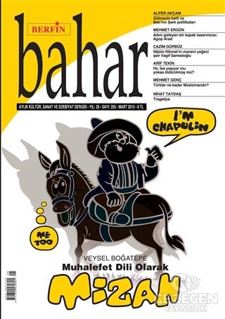Berfin Bahar Aylık Kültür, Sanat Ve Edebiyat Dergisi Sayı : 205