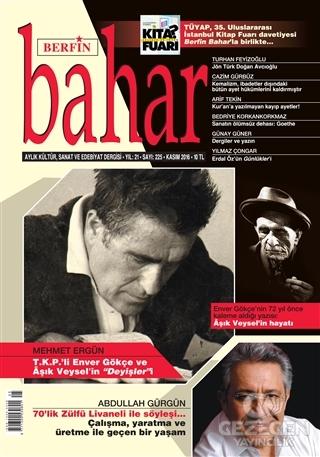 Berfin Bahar Aylık Kültür Sanat Ve Edebiyat Dergisi Sayı: 225 Kasım 2016
