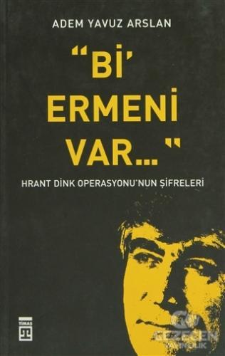 Bi' Ermeni Var