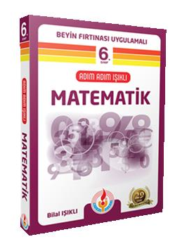 Bilal Işıklı 6. Sınıf Matematik Kitabı Adım Adım Işıklı Bilal Işıklı Yayınları