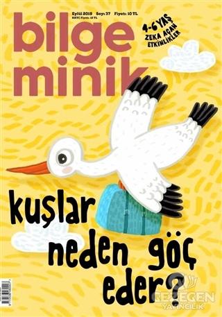 Bilge Minik Dergisi Sayı: 37 Eylül 2019
