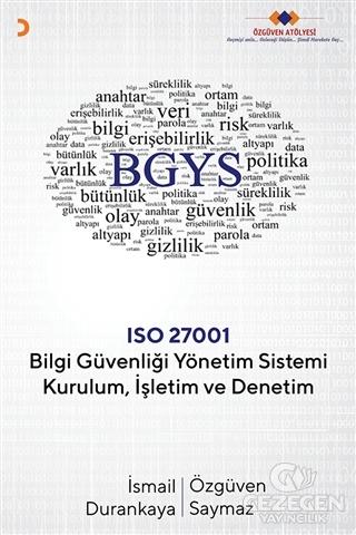 Bilgi Güvenliği Yönetim Sistemi Kurulum İşletim ve Denetim