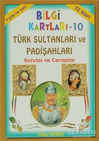 Bilgi Kartları - 10 / Türk Sultanları ve Padişahları