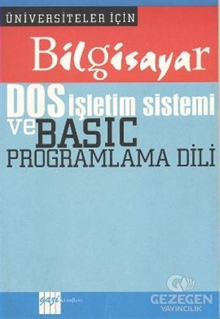 Bilgisayar DOS İşletim Sistemi ve Basic Programlama Dili