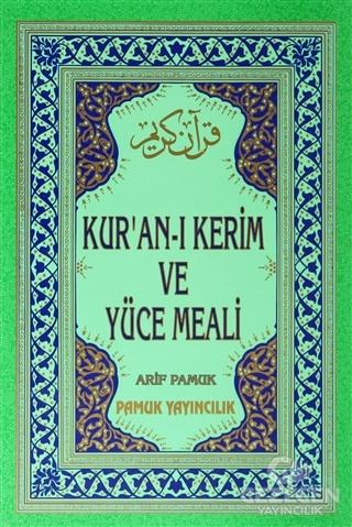 Bilgisayar Hatlı Kur'an-ı Kerim ve Yüce Meali (Orta Boy - Kutulu - Üçlü-006)