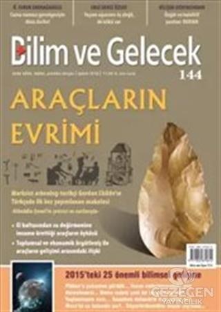 Bilim ve Gelecek Dergisi Sayı: 144 Şubat 2016