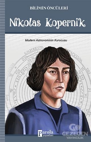 Bilimin Öncüleri - Nikolas Kopernik