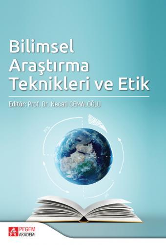Bilimsel Araştırma Teknikleri ve Etik