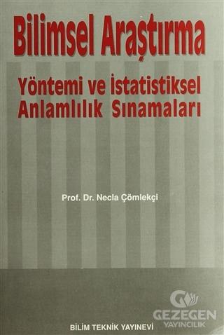 Bilimsel Araştırma Yöntemi ve İstatistiksel Anlamlılık Sınamaları