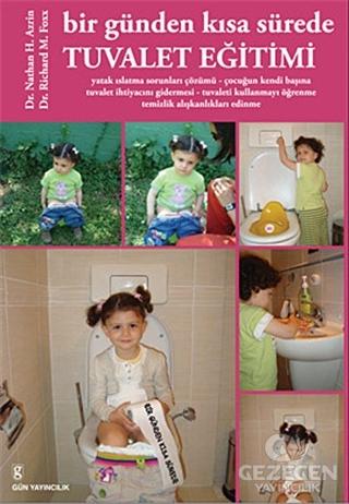 Bir Günden Kısa Sürede Tuvalet Eğitim