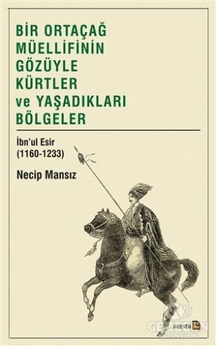 Bir Ortaçağ Müellifinin Gözüyle Kürtler ve Yaşadıkları Bölgeler