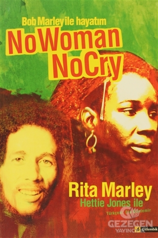 Bob Marley İle Hayatım / No Woman No Cry