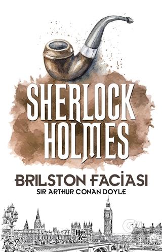 Brilston Faciası - Sherlock Holmes