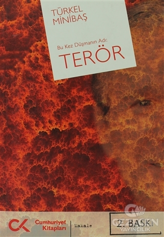 Bu Kez Düşmanın Adı: Terör