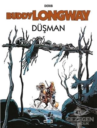 Buddy Longway 2: Düşman