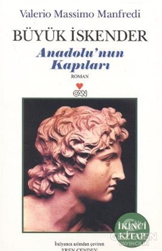 Büyük İskender Anadolu'nun Kapıları İkinci Kitap