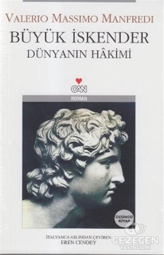 Büyük İskender Dünyanın Hakimi Üçüncü Kitap
