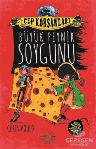 Büyük Peynir Soygunu - Cep Korsanları