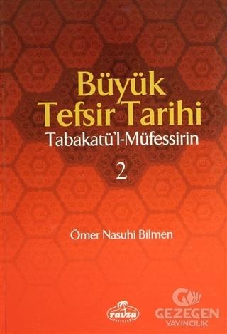Büyük Tefsir Tarihi  -Tabakatü'l-Müfessirin (2 Cilt Takım)