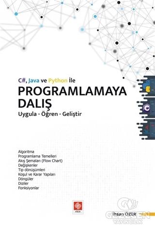C# Java ve Python ile Programlamaya Dalış Ekin Basım Yayın - Akademik