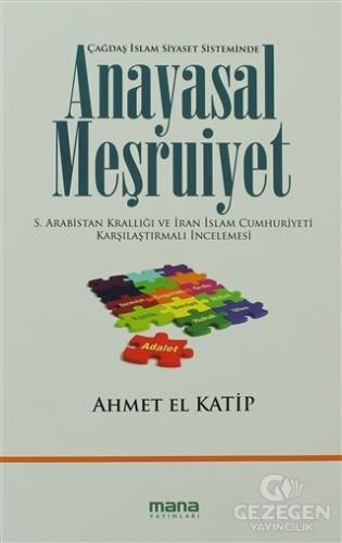 Çağdaş İslam Siyaset Sisteminde Anayasal Meşruiyet