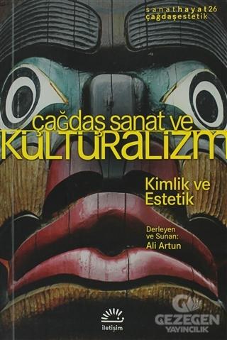 Çağdaş Sanat ve Kültüralizm