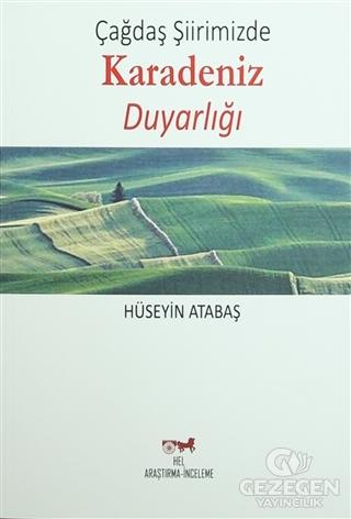 Çağdaş Şiirimizde Karadeniz Duyarlığı Hüseyin Atabaş Hel Yayıncılık