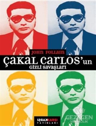 Çakal Carlos'Un Gizli Savaşları