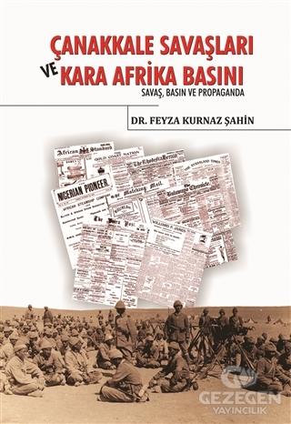 Çanakkale Savaşları ve Kara Afrika Basını